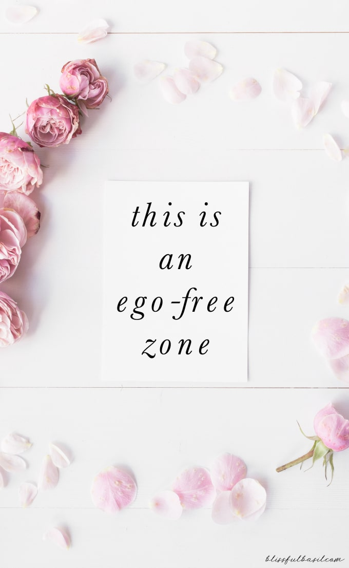 This Is An Ego-Free Zone