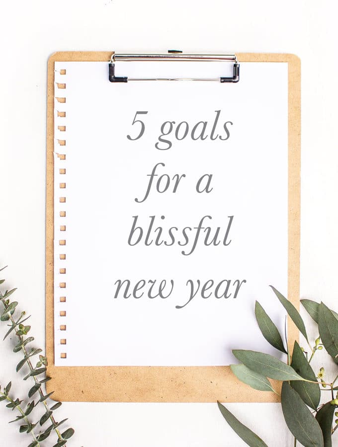 5 Goals for a Blissful New Year