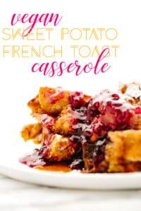 Vegan Sweet Potato French Toast Casserole